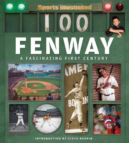 (Sports Illustrated Fenway: A Fascinating First Century)