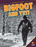 Bigfoot and Yeti, Jennifer Joline Anderson, 1624031501