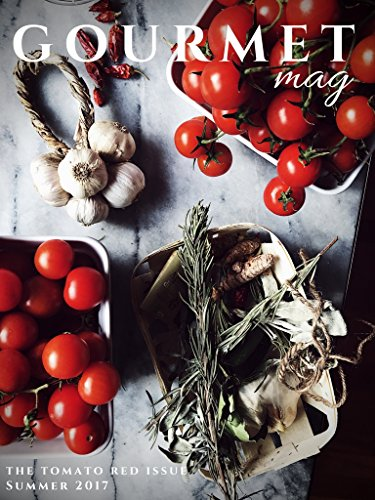 An Italian Cooking Magazine: The Gourmet Mag by Gourmet Project | Digital edition | The Tomato Red