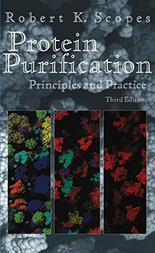 Protein Purification: Principles and Practice (Springer Advanced Texts in Chemistry)