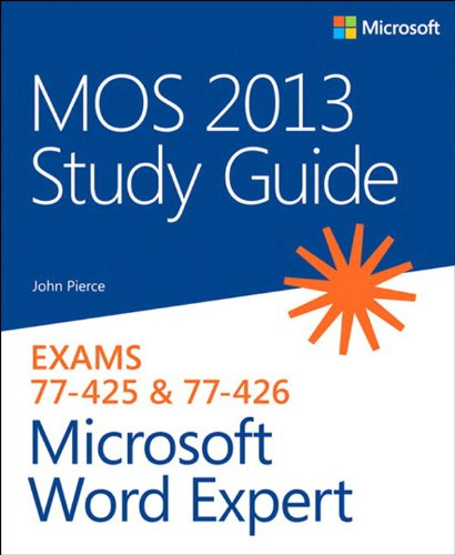 MOS 2013 Study Guide for Microsoft Word Expert (MOS Study Guide) Pdf