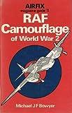 RAF Camouflage WW 2, Michael J. Bowyer, 0850592151