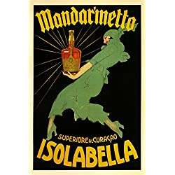 "Fashion Lady Mandarinetto Isolabella Liquor Italy Italia Italian Drink Vintage Poster Repro 20"" X 30"" Image Size. We Have Other Sizes Available!"