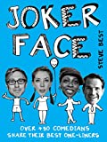 img - for Joker Face: Over 450 Comedians Share Their Best One-liners book / textbook / text book