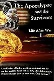 The Apocalypse and the Survivors: Book 1