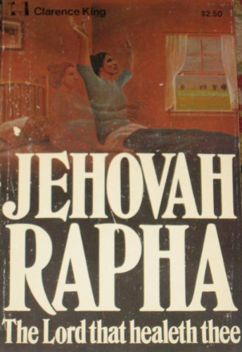 Jehovah Rapha - The Lord that healeth thee