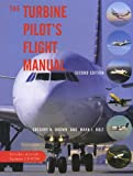 The Turbine Pilot's Flight Manual: Includes Aircraft Systems CD-ROM
