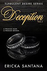 DECEPTION vol.1: A promise made A promise broken (Turbulent Desire Series)