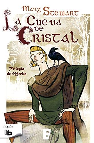Descargar Libro La Cueva De Cristal. Trilogía Merlín Mary Stewart
