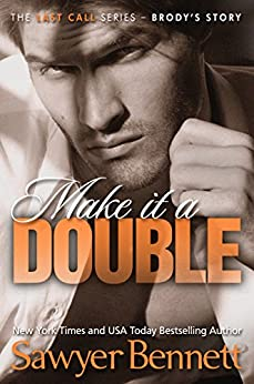 Make It A Double (The Last Call Series Book 2) by [Bennett, Sawyer]