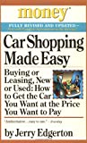 img - for Car Shopping Made Easy: Buying or Leasing, New or Used: How to Get the Car You Want at the Price You Want to Pay (Money America's Financial Advisor) book / textbook / text book