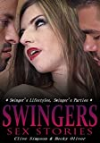 SWINGERS SEX STORIES: Based on real-life erotic sex stories about married couples into the swinging lifestyle