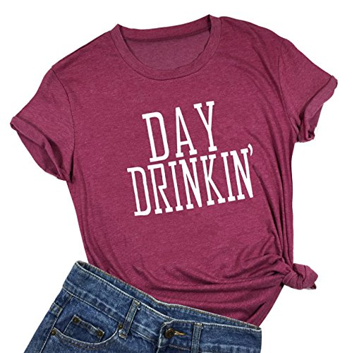 Women Day Drinkin' T Shirts Drinking All Day Funny Casual Tops Tee ()