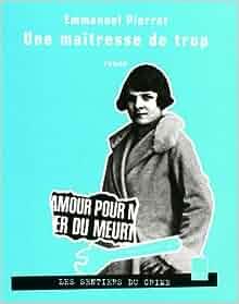 Une maîtresse de trop (French Edition): 9782351190708: Amazon.com