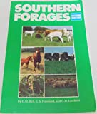Southern Forages, Ball, Donald M. and Hoveland, Carl S., 0962959820