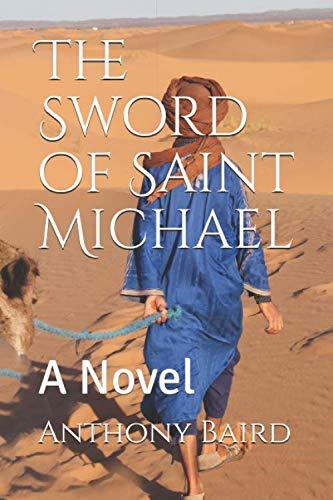 The Sword of Saint Michael: A Novel