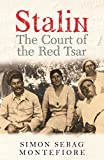 Front cover for the book Stalin: The Court of the Red Tsar by Simon Sebag Montefiore