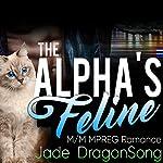 The Alpha's Feline | Jade DragonSong