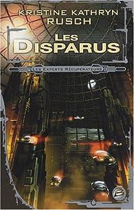 Les Experts récupérateurs, Tome 1 : Les Disparus par Kristine Kathryn Rusch