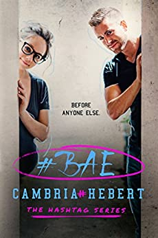 #Bae (The Hashtag Series Book 8) by [Hebert, Cambria]