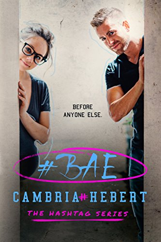 #Bae (Hashtag Series)