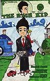 The Rich Kid, Daniel Scott - Illustrated By Raul, 1425974686