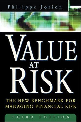 Value at Risk: The New Benchmark for Managing Financial Risk, 3rd Edition por Philippe Jorion