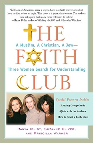The Faith Club: A Muslim, A Christian, A Jew-- Three Women Search for (Faith Club)