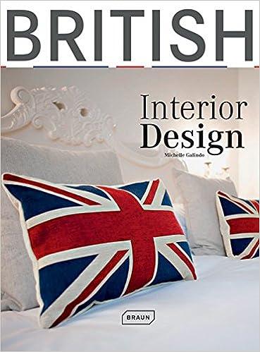 British Interior Design Amazonde Michelle Galindo Bücher Fascinating British Interior Design Design