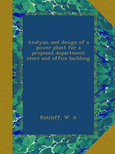 Download Analysis and design of a power plant for a proposed department store and office building pdf epub