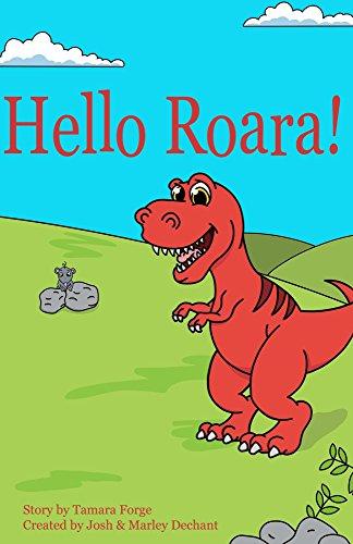 Hello Roara By Forge Tamara