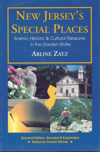 New Jersey's Special Places: Scenic, Historic and Cultural Treasures in the Garden State (Expanded)