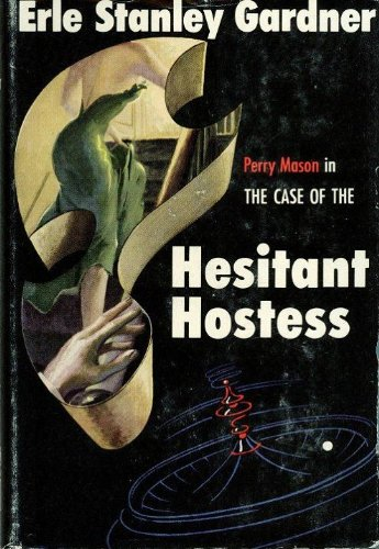 the-case-of-the-hesitant-hostess-perry-mason-series-book-41