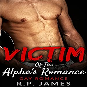 Victim of the Alpha's Romance Audiobook