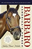 Barbaro, Shelley Fraser Mickle, 1416948651