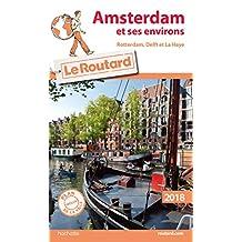 AMSTERDAM ET SES ENVIRONS 2018 + PLAN DE VILLE