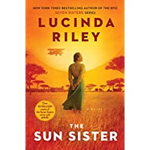 The Sun Sister: A Novel (The Seven Sisters Book 6)