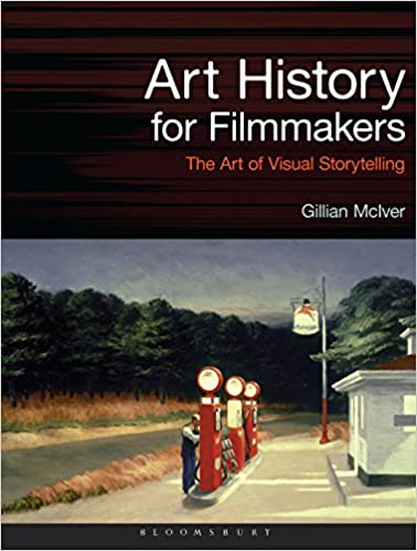 art history for filmmakers the art of visual storytelling required