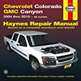 Chevrolet Colorado GMC Canyon 2004 Thru 2010, Max Haynes, 1563928981