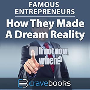 Famous Entrepreneurs Audiobook