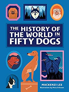 Book Cover: The History of the World in Fifty Dogs