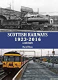Scottish Railways 1923-2016: A History