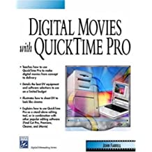 Digital Movies With Quicktime