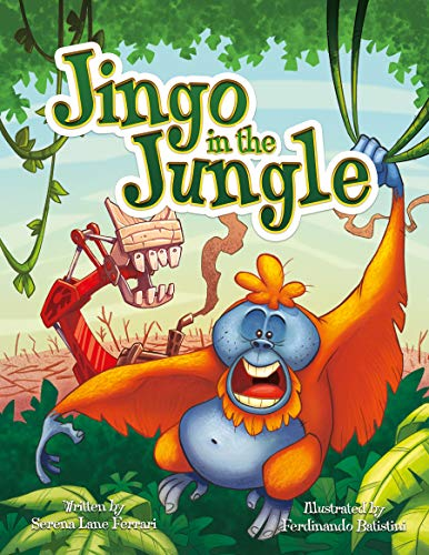 Jingo in the Jungle: Saving the Jewels of the Earth (Save The Planet Books) by [Lane Ferrari, Serena]