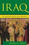 Iraq: Its History, People, and Politics