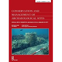 Preserving Archaeological Remains in Situ: Proceedings of the 4th International Conference