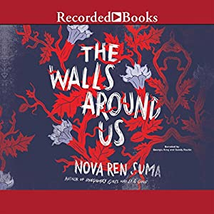 The Walls Around Us Audiobook