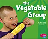 The Vegetable Group, Helen Frost, 073686928X