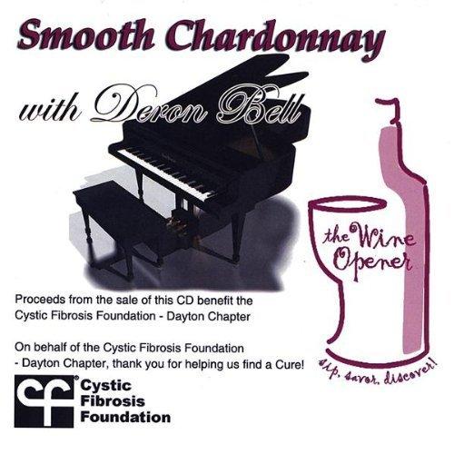 2009 Chardonnay - Smooth Chardonnay by Bell, Deron (2009-02-01?