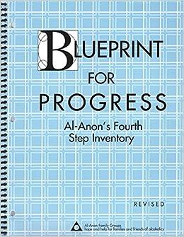 Blueprint for progress al anons fourth step inventory amazon blueprint for progress al anons fourth step inventory amazon 9780910034425 books malvernweather Gallery